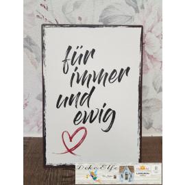 """Schild aus Blech mit Spruch """"für immer"""""""